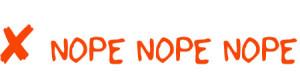 nopenopenope